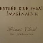 Entre Drôme et Isère : Palais du Facteur Cheval